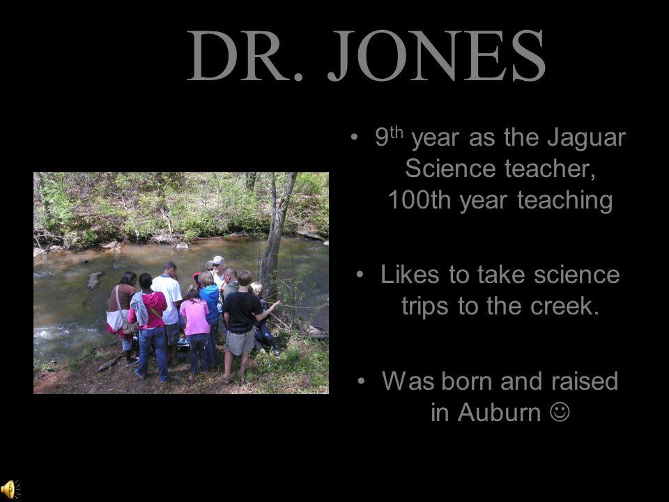 Mrs. Walker 9 th year as the Jaguar Social Studies Teacher, 17 years teaching.