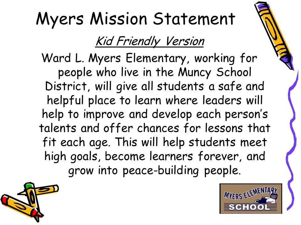 Myers Mission Statement Kid Friendly Version Ward L.