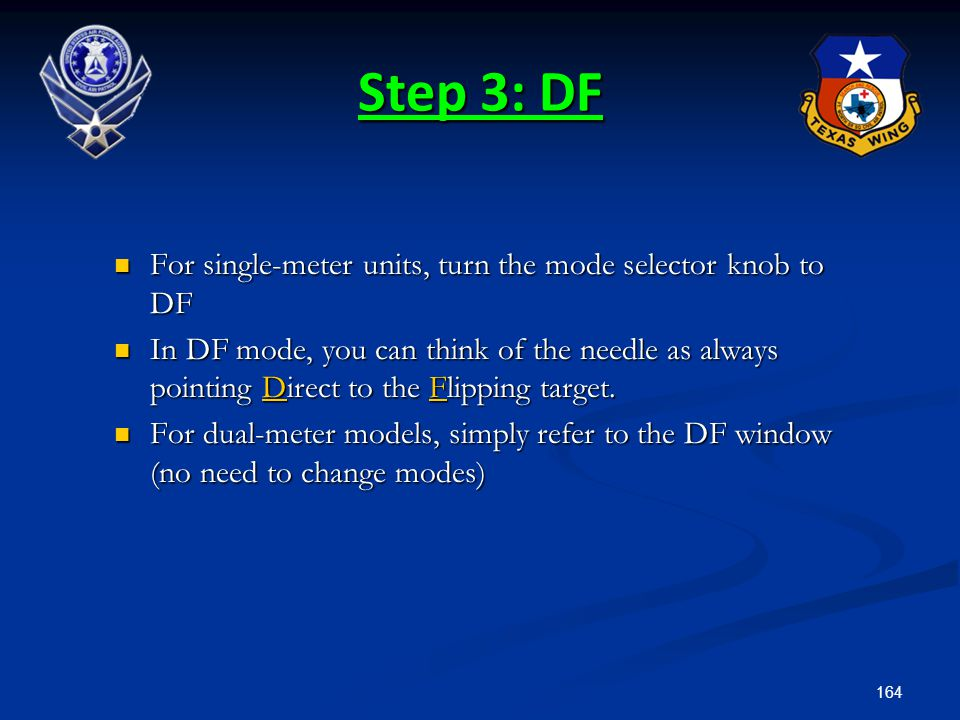 164 Step 3: DF For single-meter units, turn the mode selector knob to DF For single-meter units, turn the mode selector knob to DF In DF mode, you can