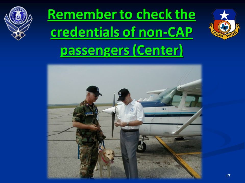 17 Remember to check the credentials of non-CAP passengers (Center)