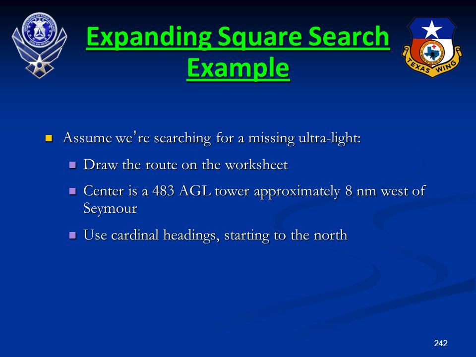 242 Assume we ' re searching for a missing ultra-light: Assume we ' re searching for a missing ultra-light: Draw the route on the worksheet Draw the r