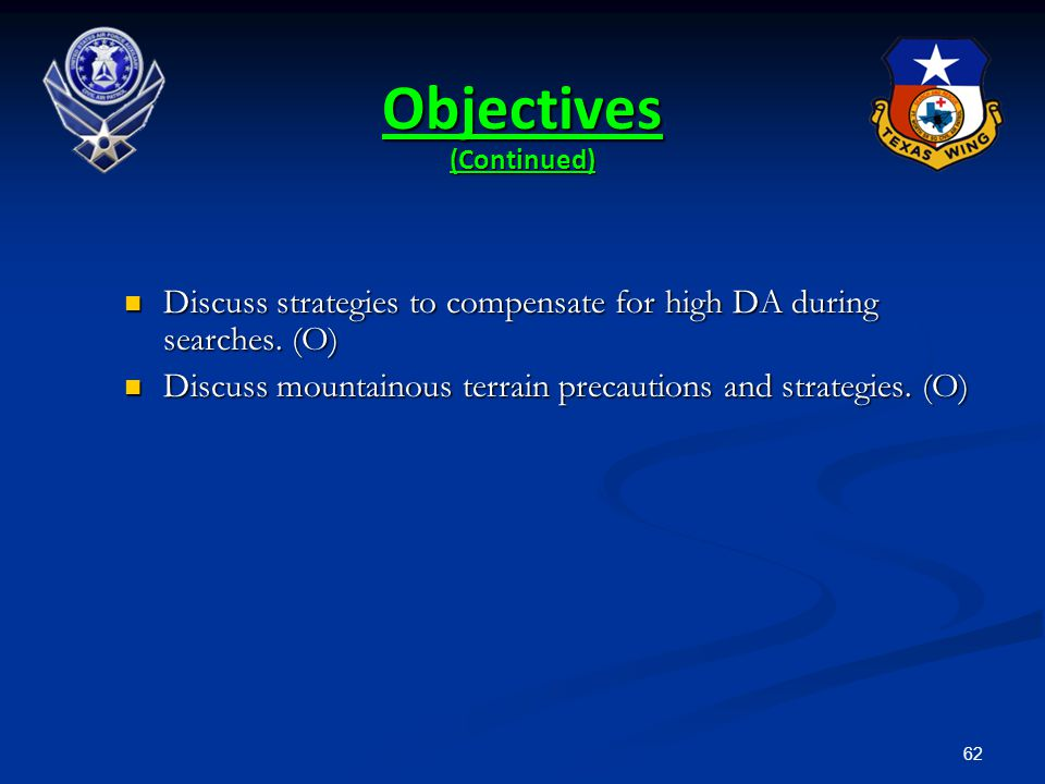 62 Discuss strategies to compensate for high DA during searches. (O) Discuss strategies to compensate for high DA during searches. (O) Discuss mountai