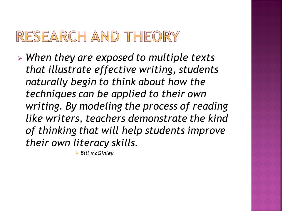  When they are exposed to multiple texts that illustrate effective writing, students naturally begin to think about how the techniques can be applied