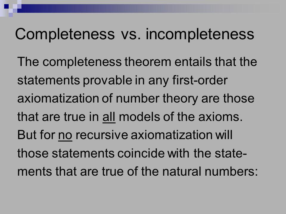 Completeness vs.