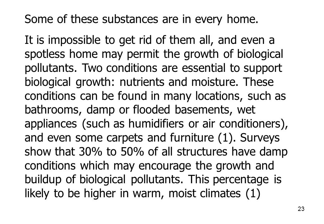 23 Some of these substances are in every home.