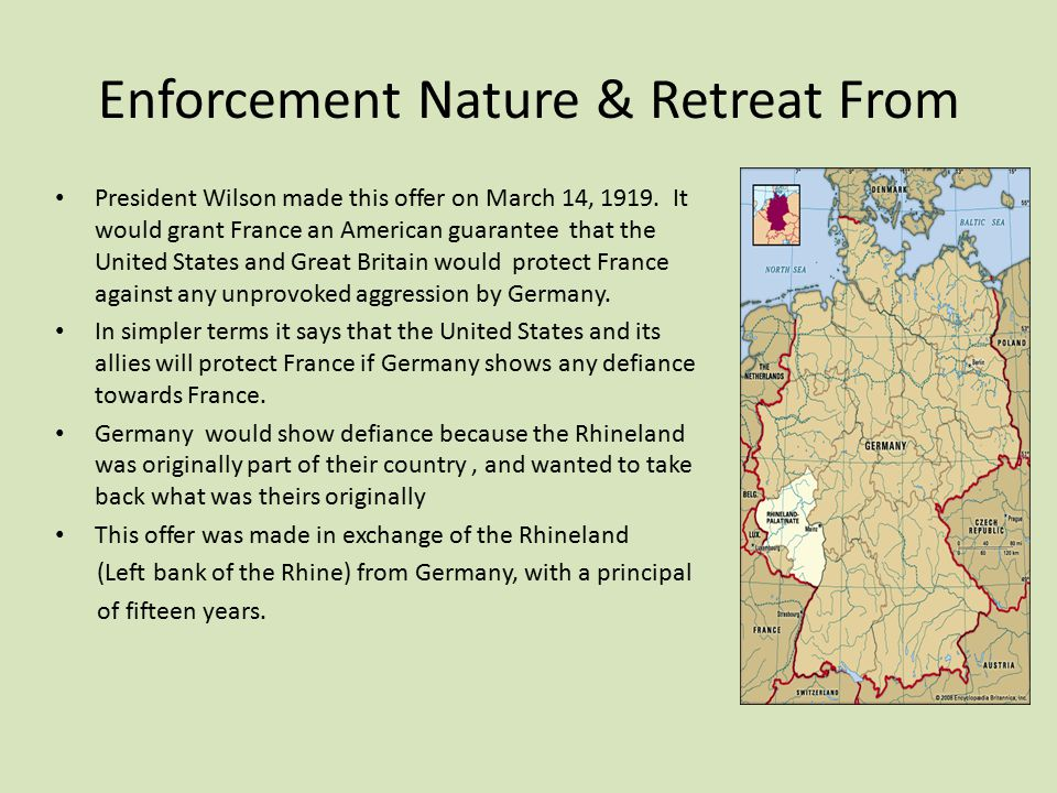 Enforcement Nature & Retreat From President Wilson made this offer on March 14, 1919.