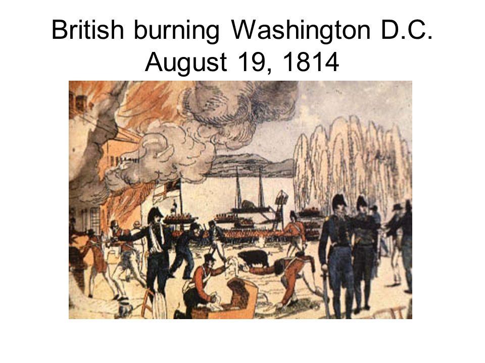 British burning Washington D.C. August 19, 1814