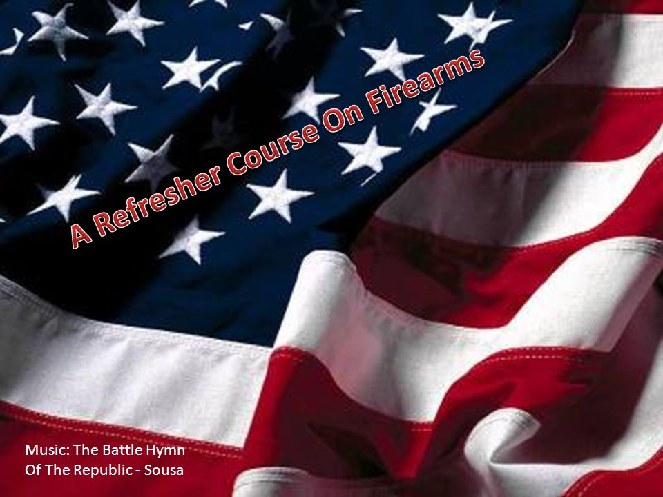 Music: The Battle Hymn Of The Republic - Sousa