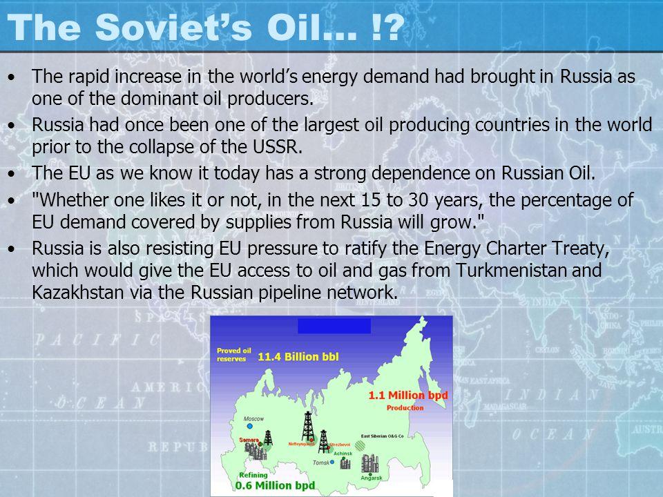 The Soviet's Oil… !.