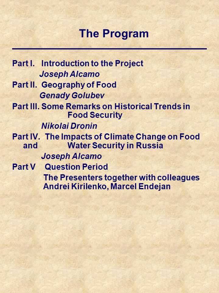 Part I. Introduction to the Project Joseph Alcamo Part II.