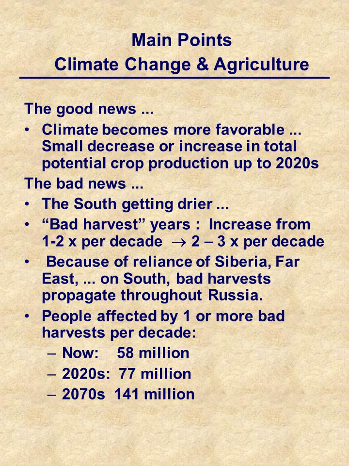 The good news... Climate becomes more favorable...