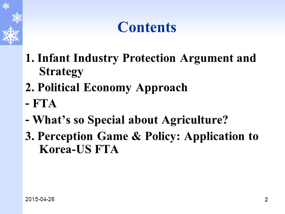 2015-04-26 22 Contents 1. Infant Industry Protection Argument and Strategy 2.