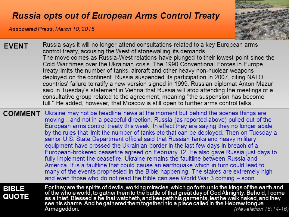 Russia opts out of European Arms Control Treaty Russia says it will no longer attend consultations related to a key European arms control treaty, accusing the West of stonewalling its demands.