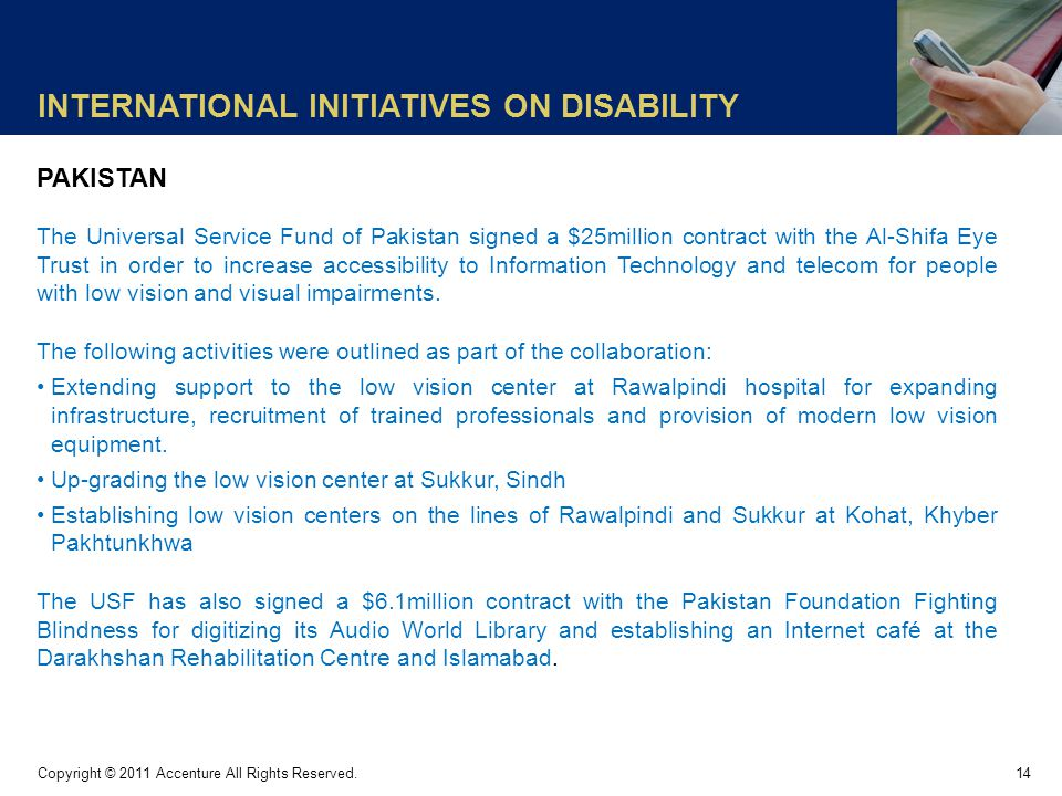INTERNATIONAL INITIATIVES ON DISABILITY 14 Copyright © 2011 Accenture All Rights Reserved.
