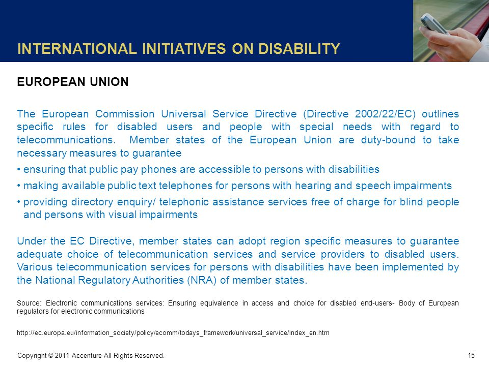 INTERNATIONAL INITIATIVES ON DISABILITY 15 Copyright © 2011 Accenture All Rights Reserved.