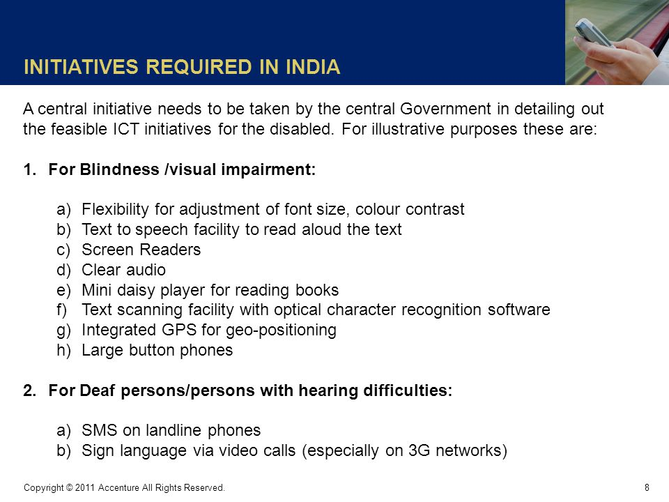 INITIATIVES REQUIRED IN INDIA 8 Copyright © 2011 Accenture All Rights Reserved.