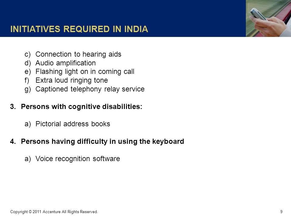 INITIATIVES REQUIRED IN INDIA 9 Copyright © 2011 Accenture All Rights Reserved.