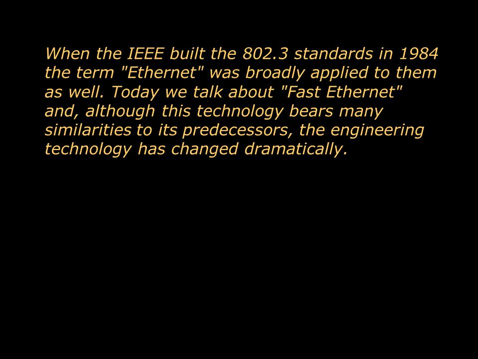 Ethernet is a DataLink Technology Whatever you call it, this is a Data Link technology - responsible for delivering a frame of bits from one network interface to another - perhaps through a repeater, switch, or bridge.