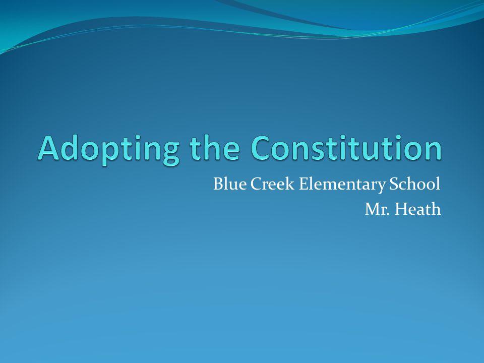 Blue Creek Elementary School Mr. Heath