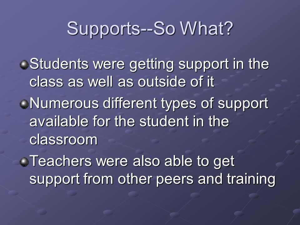 Supports--So What.
