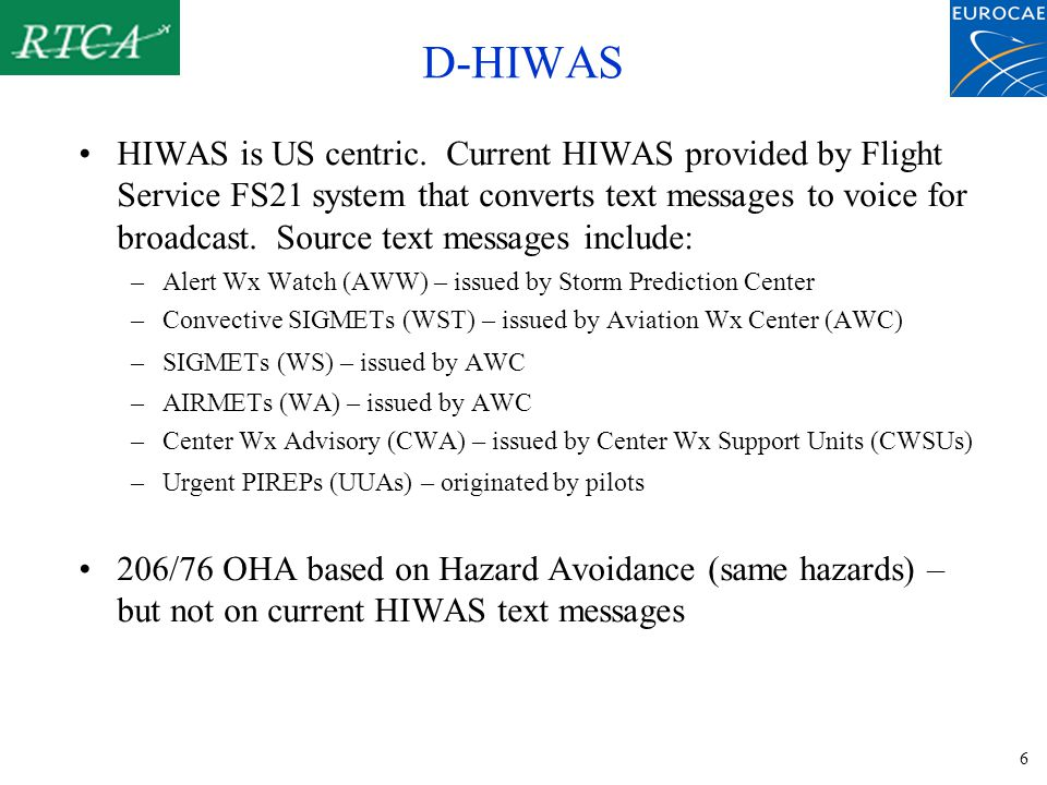 6 D-HIWAS HIWAS is US centric.