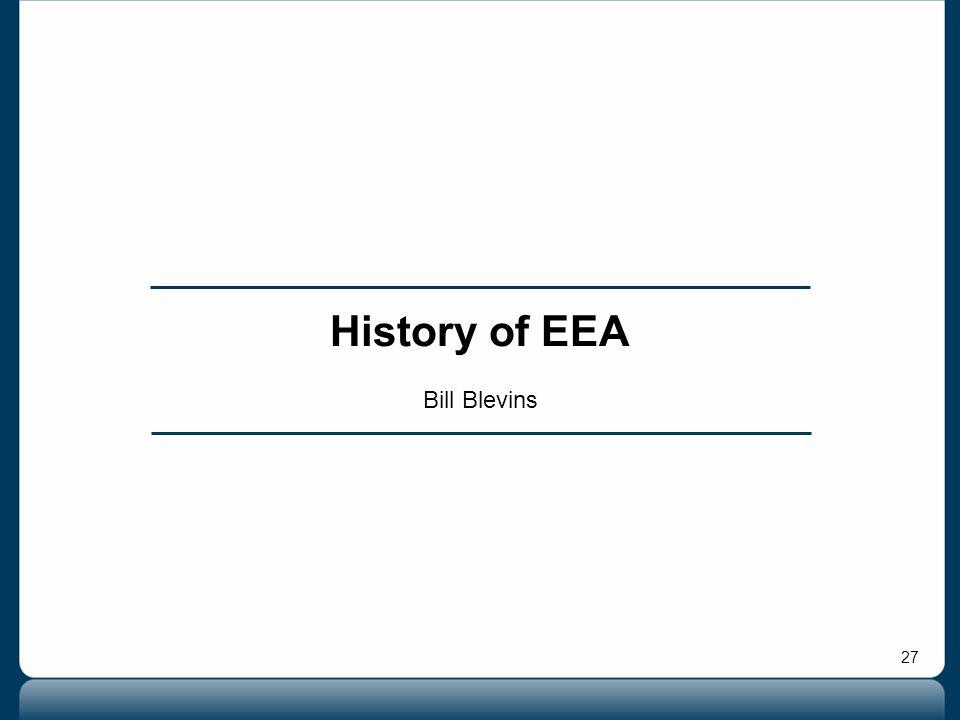 27 History of EEA Bill Blevins