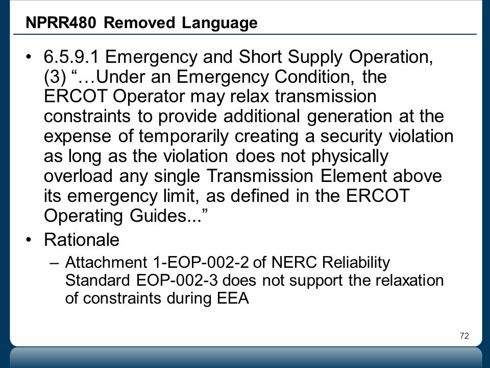 """72 NPRR480 Removed Language 6.5.9.1 Emergency and Short Supply Operation, (3) """"…Under an Emergency Condition, the ERCOT Operator may relax transmissio"""