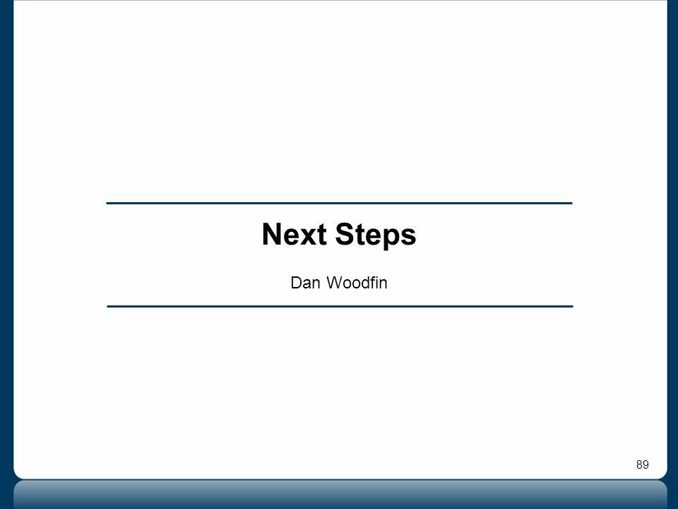 89 Next Steps Dan Woodfin