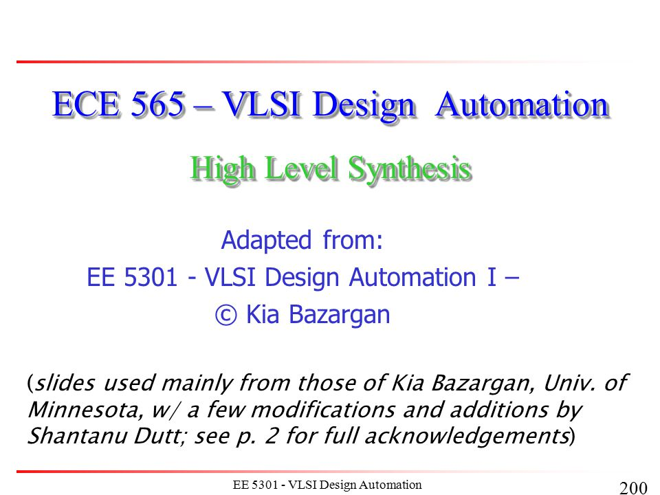 211 EE 5301 - VLSI Design Automation I Other Considerations: How Is the Datapath Implemented.