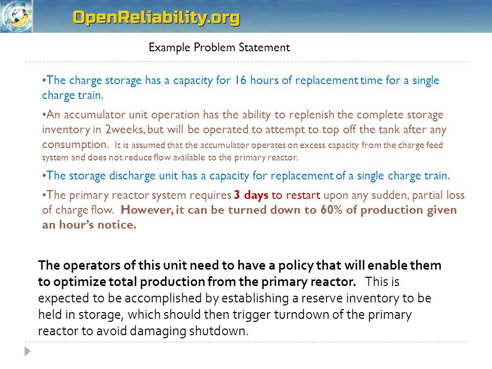 Example Problem Statement The charge storage has a capacity for 16 hours of replacement time for a single charge train.