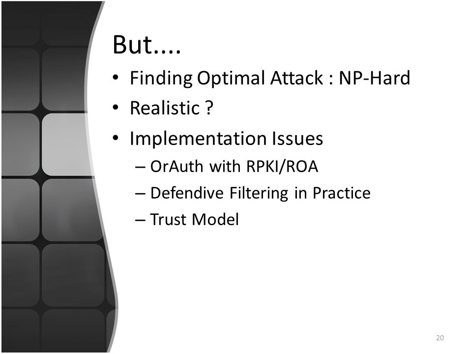 But.... Finding Optimal Attack : NP-Hard Realistic .