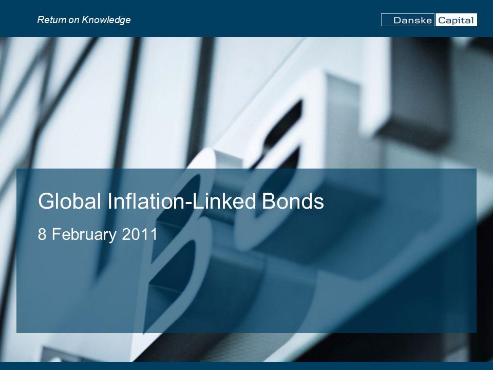 Return on Knowledge Global Inflation-Linked Bonds 8 February 2011