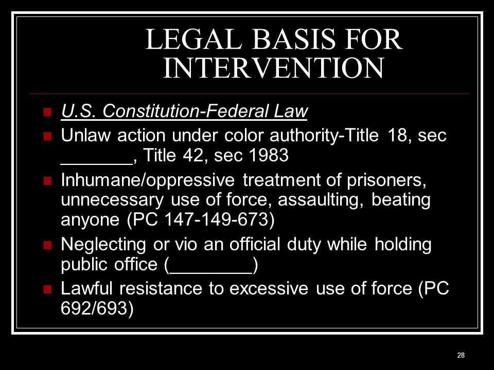 28 LEGAL BASIS FOR INTERVENTION U.S.