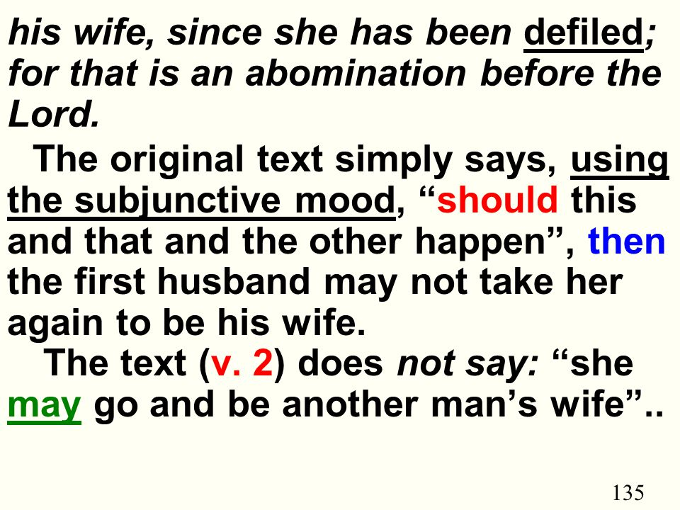 135 his wife, since she has been defiled; for that is an abomination before the Lord.