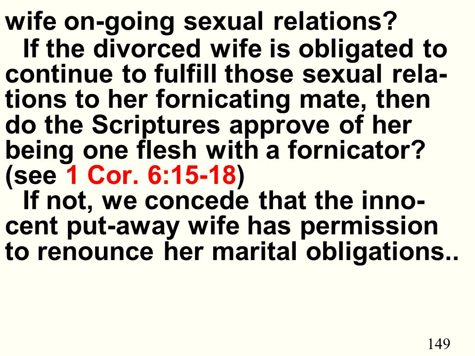 149 wife on-going sexual relations.