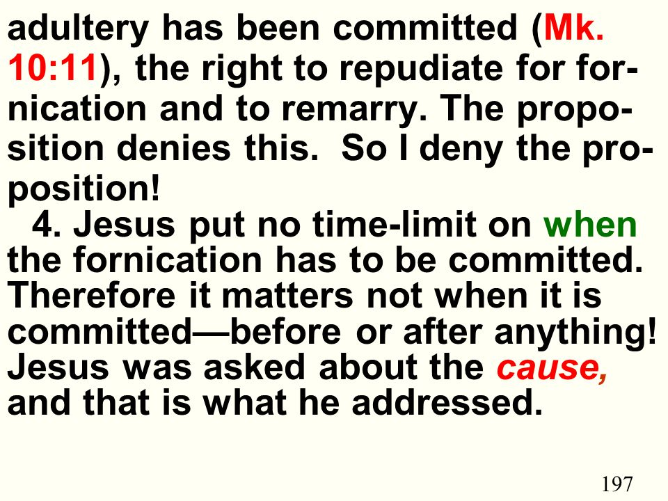 197 adultery has been committed (Mk.