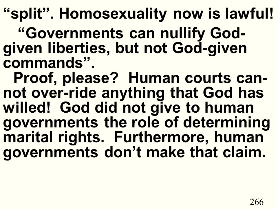 266 split . Homosexuality now is lawful.