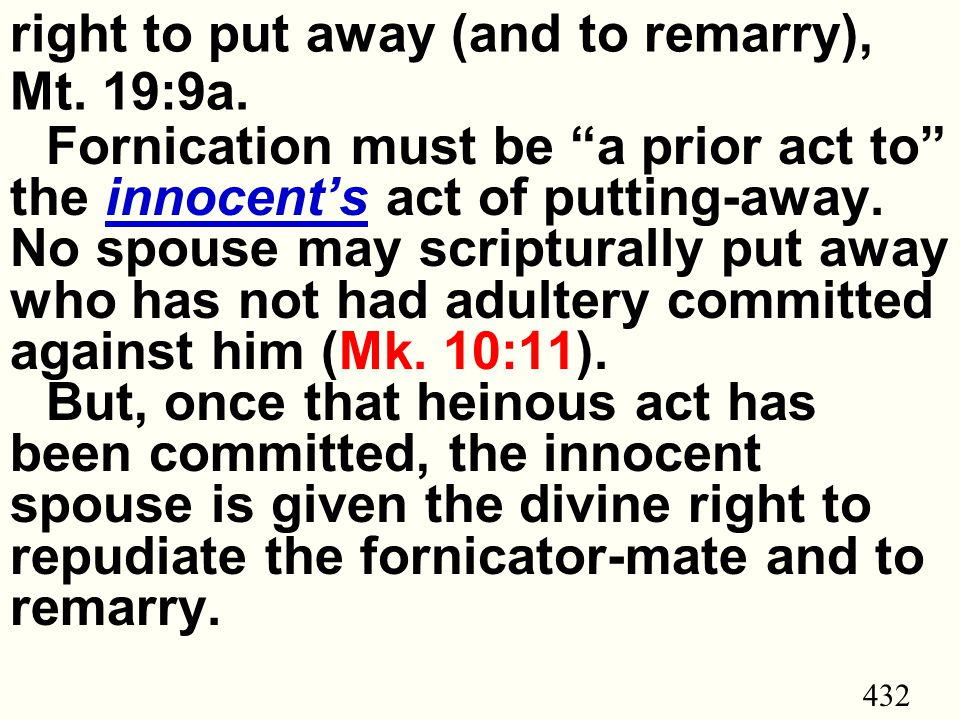 432 right to put away (and to remarry), Mt. 19:9a.