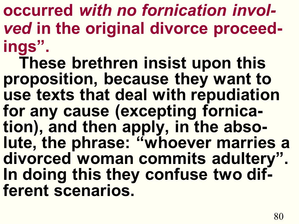 80 occurred with no fornication invol- ved in the original divorce proceed- ings .