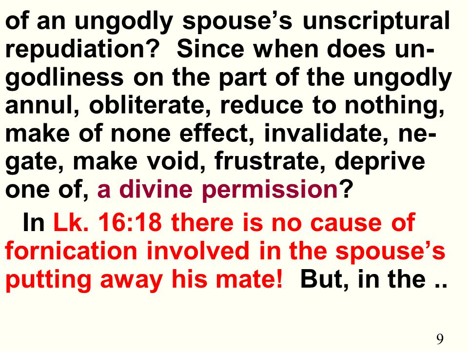 9 of an ungodly spouse's unscriptural repudiation.