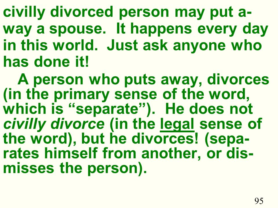 95 civilly divorced person may put a- way a spouse.