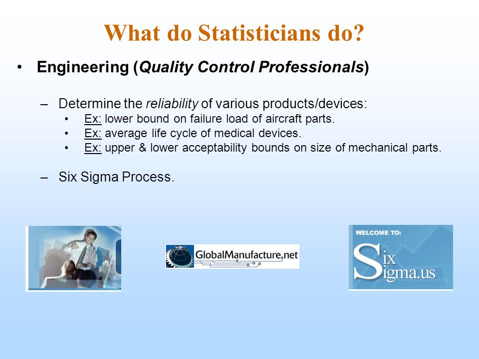 What do Statisticians do.