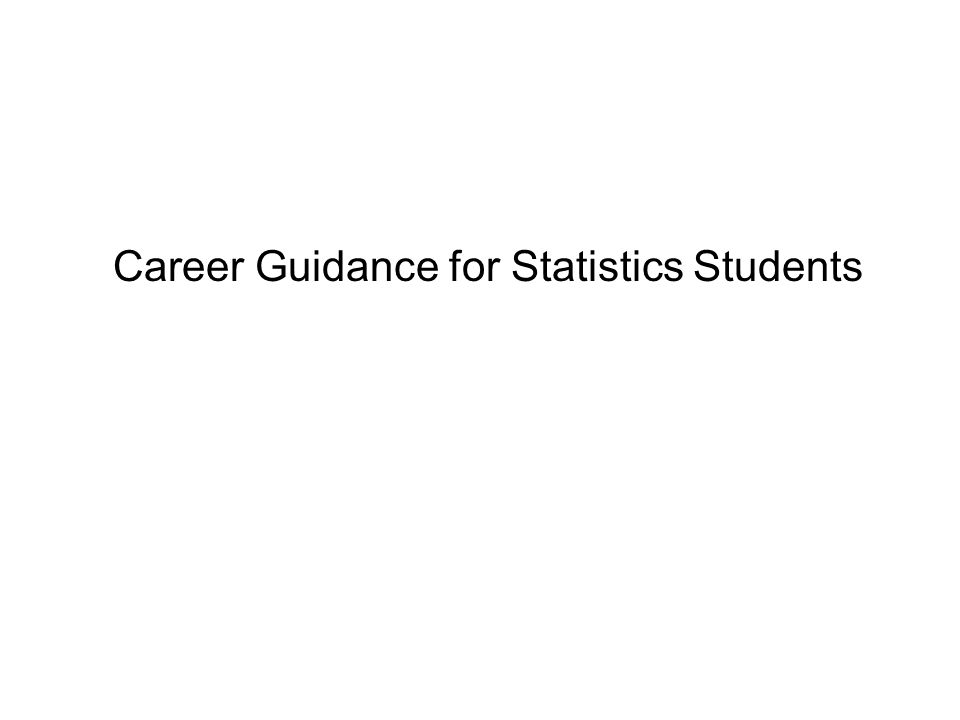 Career Guidance for Statistics Students