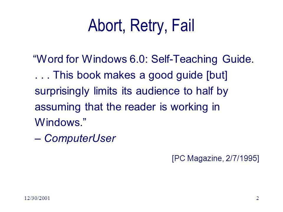 12/30/20012 Abort, Retry, Fail Word for Windows 6.0: Self-Teaching Guide....