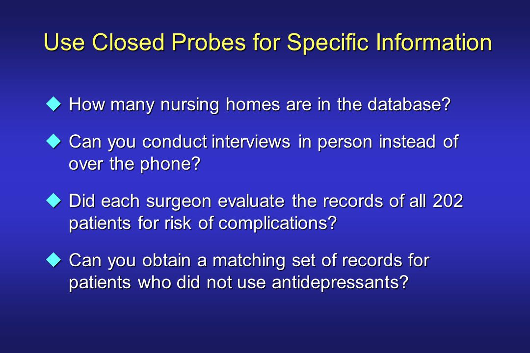 Use Closed Probes for Specific Information uHow many nursing homes are in the database.