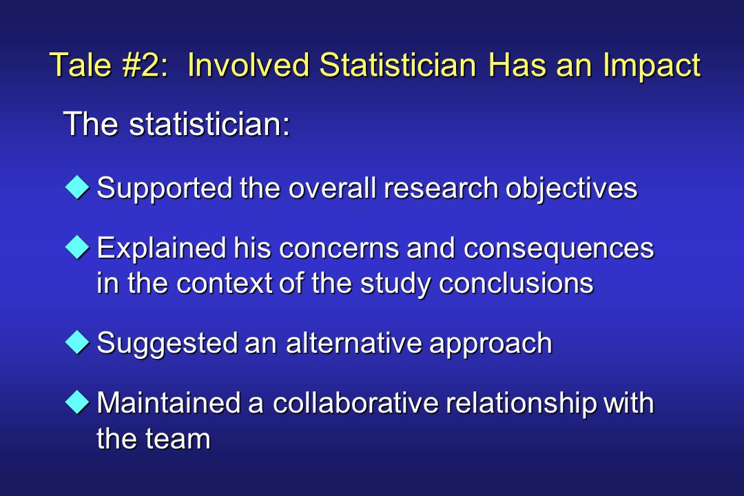 What does it take for a statistician to have an impact in a multi-disiplinary setting.