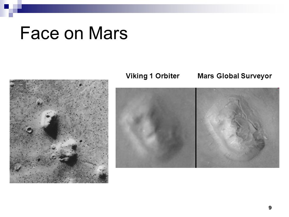 9 Viking 1 Orbiter Mars Global Surveyor Face on Mars