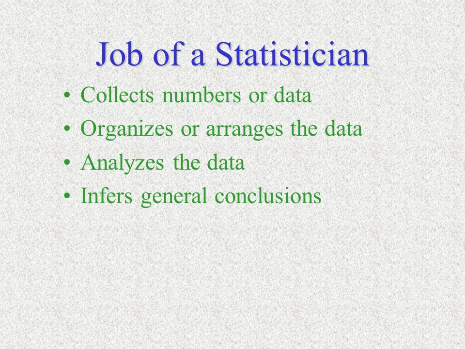 Uses of Statistics a theoretical discipline in its own right a tool for researchers in other fields used to draw general conclusions in a large variety of applications