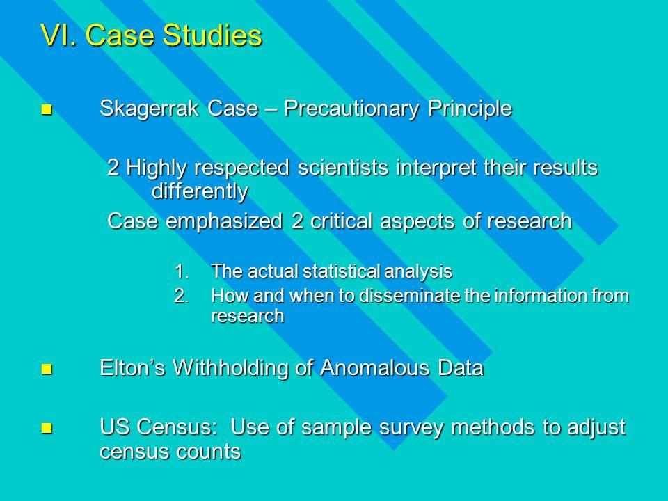 VI. Case Studies Skagerrak Case – Precautionary Principle Skagerrak Case – Precautionary Principle 2 Highly respected scientists interpret their resul