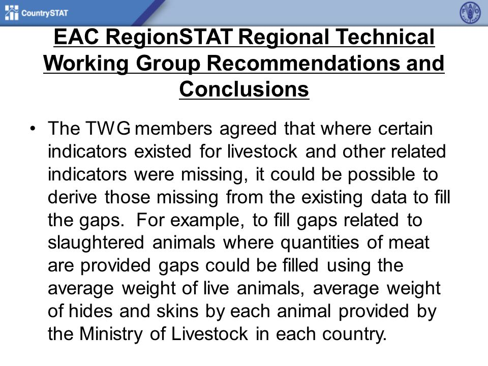EAC RegionSTAT Regional Technical Working Group Recommendations and Conclusions Producer prices are collected using different methodologies in the 5 EAC countries.